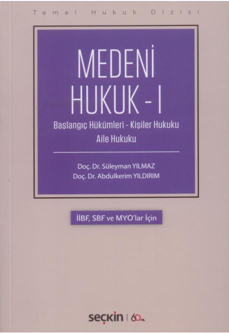 Medeni Hukuk - I