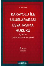 Karayolu ile Uluslararası Eşya Taşıma Hukuku