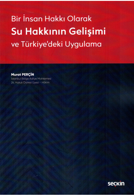 Su Hakkının Gelişimi ve Türkiye'deki Uygulama