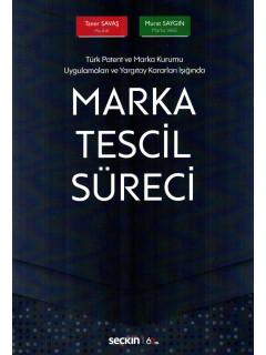 Marka Tescil Süreci