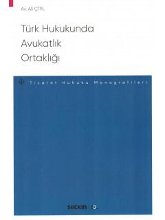Türk Hukukunda Avukatlık Ortaklığı