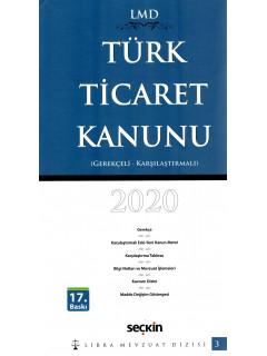 Türk Ticaret Kanunu (Gerekçeli, Karşılaştırmalı) Libra Mevzuat Dizisi 2020