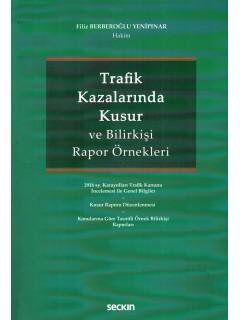 Trafik Kazalarında Kusur ve Bilirkişi Rapor Örnekleri