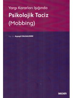 Psikolojik Taciz (Mobbing)