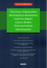Finansal Tabloların Müzakeresi Nedeniyle Limited Şirket Genel Kurul Toplantısının Ertelenmesi
