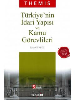 Themıs Türkiye'nin İdari Yapısı ve Kamu Görevlileri