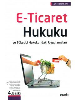 E-Ticaret Hukuku ve Tüketici Hukukundaki Uygulamaları