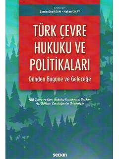 Türk Çevre Hukuku ve Politikaları
