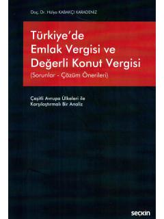 Türkiye'de Emlak Vergisi ve Değerli Konut Vergisi