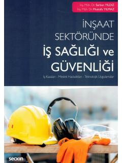 İnşaat Sektöründe İş Sağlığı ve Güvenliği