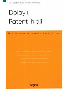 Dolaylı Patent İhlali