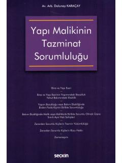 Yapı Malikinin Tazminat Sorumluluğu