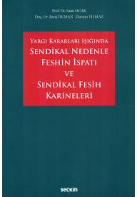 Sendikal Nedenle Feshin İspatı ve Sendikal Fesih Karineleri