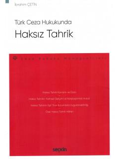 Türk Ceza Hukukunda Haksız Tahrik
