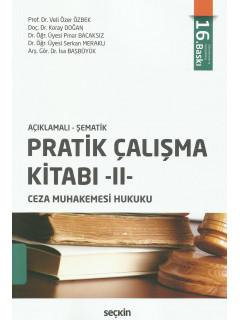 Pratik Çalışma Kitabı -II- (Ceza Muhakemesi Hukuku)