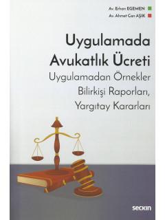 Uygulamada Avukatlık Ücreti