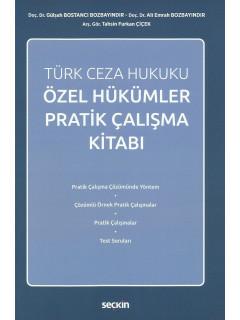 Türk Ceza Hukuku Özel Hükümler Pratik Çalışma Kitabı