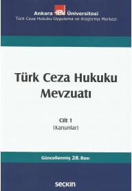 Türk Ceza Hukuku Mevzuatı Cilt 1 (Kanunlar)
