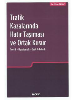 Trafik Kazalarında Hatır Taşıması ve Ortak Kusur