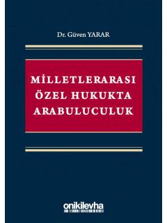 Milletlerarası Özel Hukukta Arabuluculuk