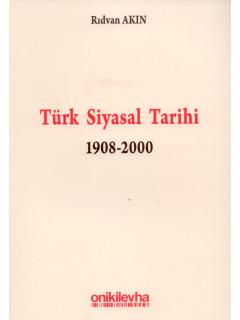 Türk Siyasal Tarihi (1908-2000)
