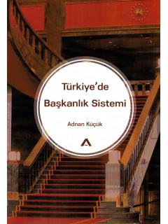 Türkiye'de Başkanlık Sistemi