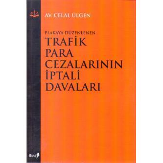 Trafik Para Cezalarının İptali Davaları