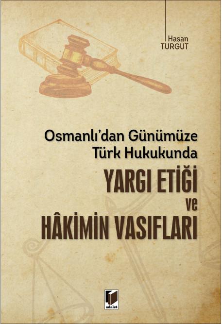 Yargı Etiği ve Hakimin Vasıfları