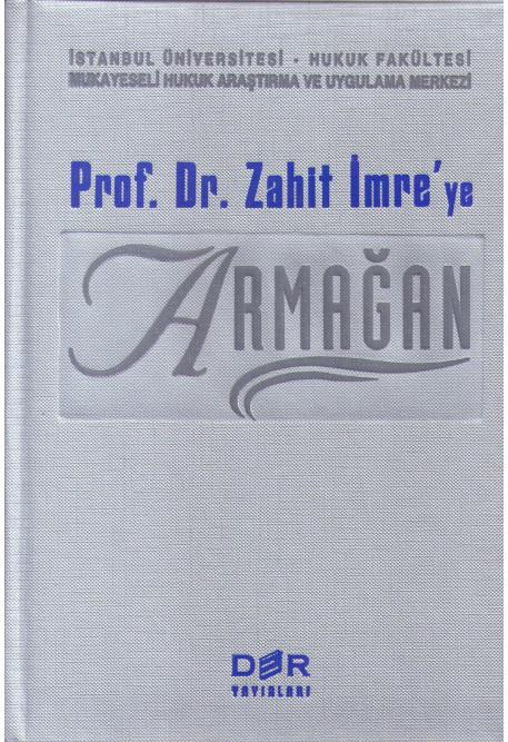 Prof. Dr. Zahit İmreye Armağan