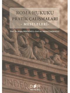 Roma Hukuku Pratik Çalışmaları -Meseleleri-