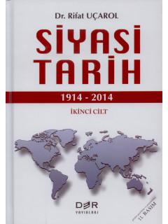 Siyasi Tarih (1914 - 2014) İkinci Cilt