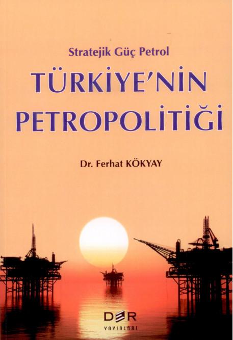 Türkiye'nin Petropolitiği