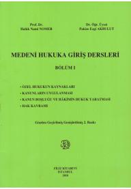 Medeni Hukuka Giriş Dersleri Bölüm I