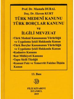Türk Medeni Kanunu Türk Borçlar Kanunu ve İlgili Mevzuat