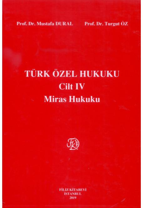 Türk Özel Hukuku Cilt IV Miras Hukuku
