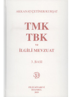 TMK TBK ve İlgili Mevzuat