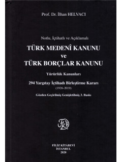 Türk Medeni Kanunu ve Türk Borçlar Kanunu