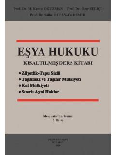 Eşya Hukuku Kısaltılmış Ders Kitabı