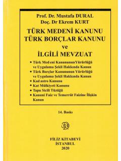 Türk Medeni Kanunu ve Türk Borçlar Kanunu ve İlgili Mevzuat