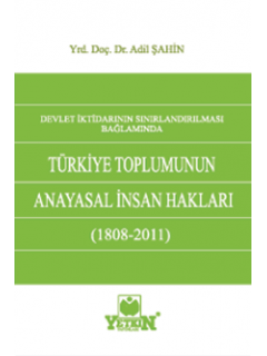 Türkiye Toplumunun Anayasal İnsan Hakları