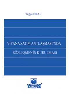 Viyana Satım Antlaşmasında Sözleşmenin Kurulması