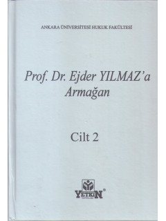 Prof. Dr. Ejder Yılmaz'a Armağan