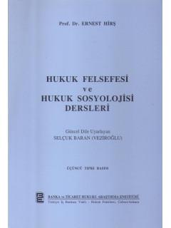 Hukuk Felsefesi ve Hukuk Sosyolojisi Dersleri