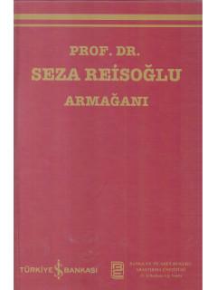 Prof. Dr. Seza Reisoğlu Armağanı