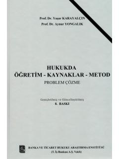 Hukukda Öğretim - Kaynaklar - Metod