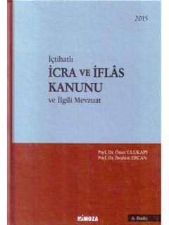 İcra ve İflas Kanunu ve İlgili Mevzuat