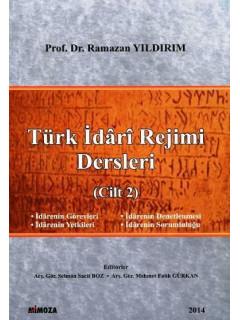 Türk İdari Rejimi Dersleri (Cilt 2)