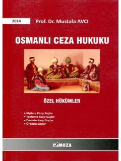 Osmanlı Ceza Hukuku Özel Hükümler