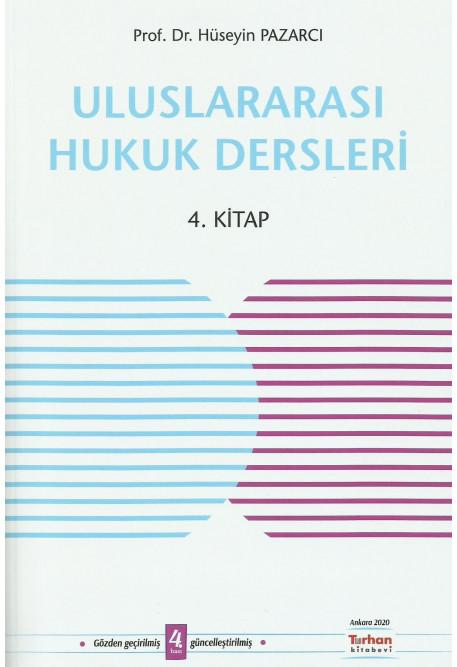 Uluslararası Hukuk Dersleri 4. Kitap