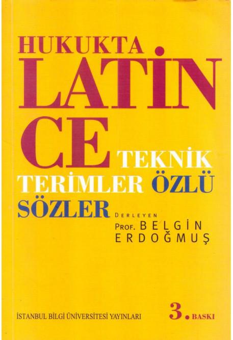 Hukukta Latince Teknik Terimler - Özlü Sözler